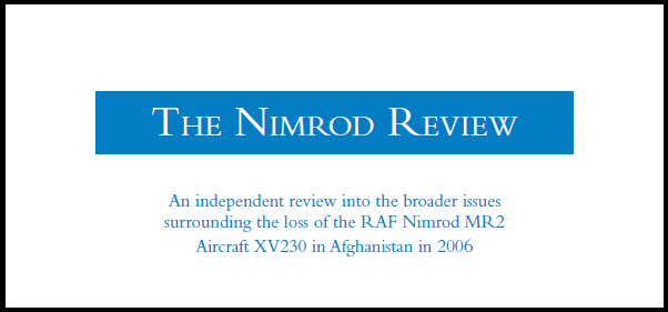 The Nimrod Review - A failure of leadership, culture and priorities